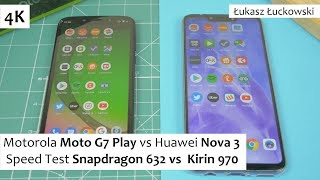 Motorola Moto G7 Play vs Huawei Nova 3 ❗❗❗ | Speed Test | Snapdragon 632 vs  Kirin 970