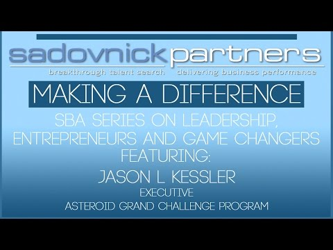 Jason L Kessler - Asteroid Grand Challenge Program Executive - Leaders Making a Difference
