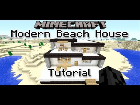 How To Build a Modern Beach House in Minecraft Xbox 360 Edition