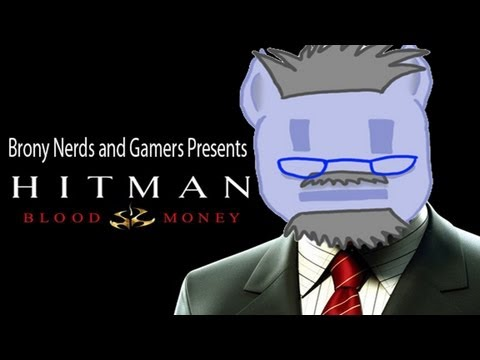 Brony Plays - Hitman Bloodmoney -21- Death in Heaven, Sex in Hell