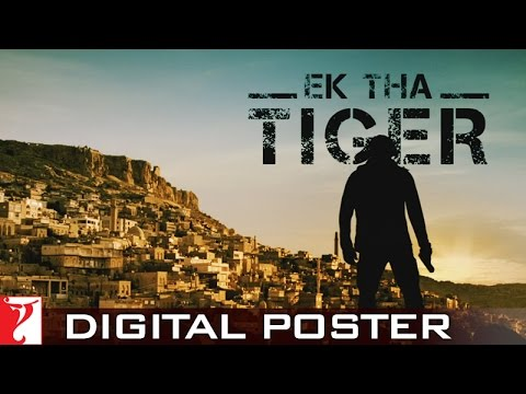 EK THA TIGER - Digital Poster - Salman Khan - Releasing 15th...