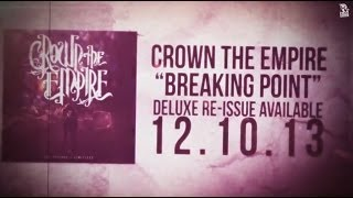 Watch Crown The Empire Breaking Point video