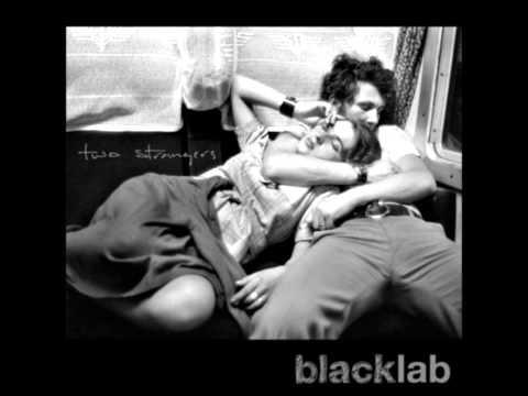 Black Lab - Slow Down