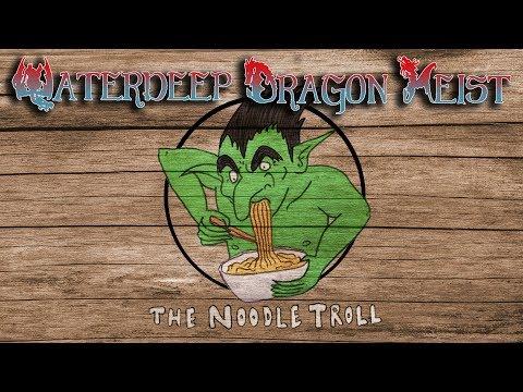 Waterdeep: Dragon Heist Ep 3 - Moving in to Trollskull Manor