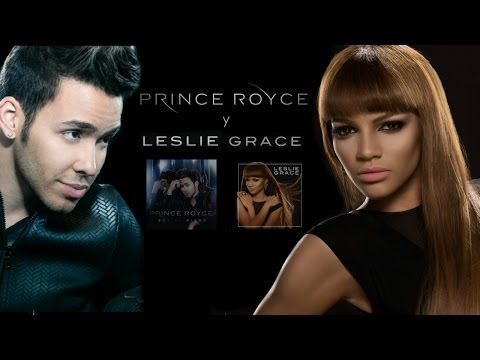 Prince Royce and Leslie Grace (Entangled With Bachata) Mix