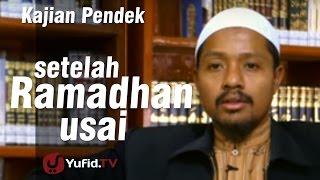 Bahasa Jawa : Setelah Ramadhan Usai - Ustadz Abdurrahman abu Ahmad Ukhuwah