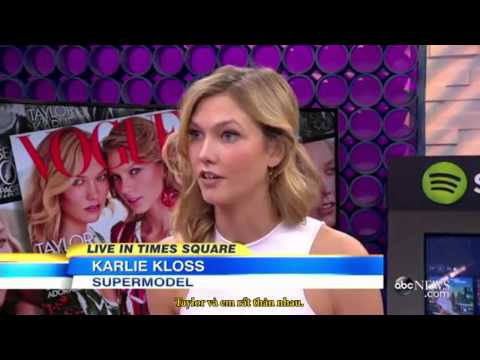 [Vietsub] Karlie Kloss talks friendship with Taylor Swift on GMA