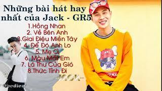 Những Bài Hát Hay Nhất Của Jack (G5R) - HỒNG NHAN