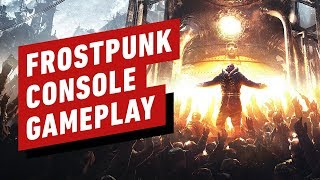 12 Minutes of Frostpunk Gameplay on Xbox One X