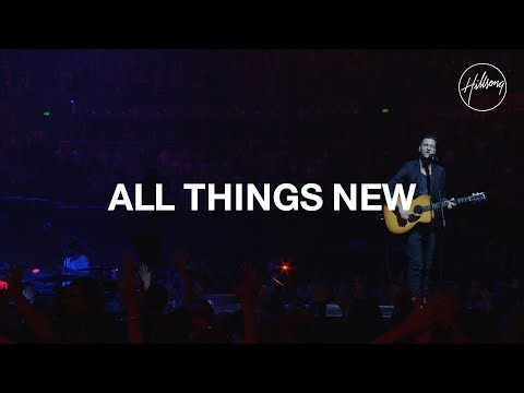 Hillsong Worship - All Things New
