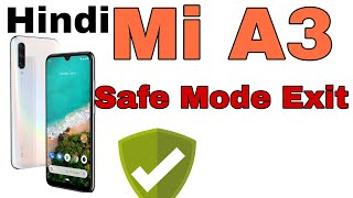 MI A3 safe mode exit and in setting | MI A3 safe mode enable and disable