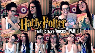 HARRY POTTER with Brizzy Voices- PART 1