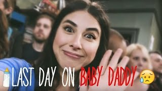 My last day on Baby Daddy // Behind The Scenes