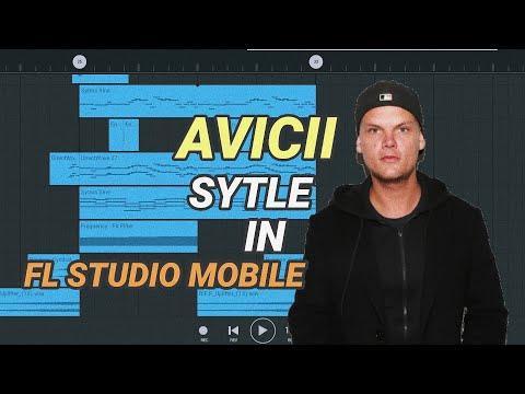 AVICII STYLE IN FL STUDIO MOBILE (FREE FLM)
