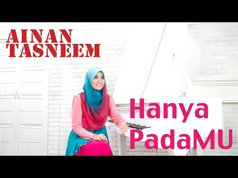 Hanya Padamu - Ainan Tasneem (official Music Video 720 Hd) Lirik video