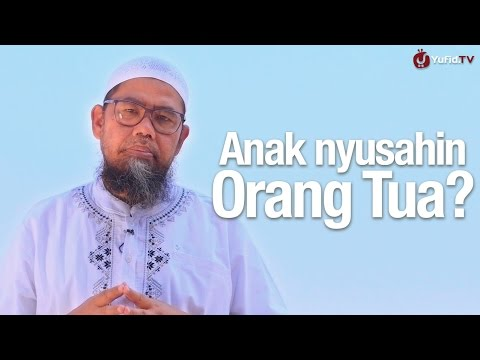 Ceramah Singkat: Anak Nyusahin Orang Tua? - Ustadz Zainal Abidin, Lc.