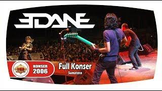 Edane - Full Konser (Live Konser Padang Sidempuan Sumatera 29 Juli 2006)