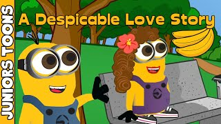 A Despicable Me Love Story Parody | JUNIORS TOONS