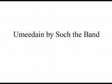 Umeedain By Soch The Band video