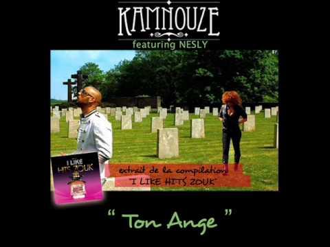 """""""TON ANGE"""" KAMNOUZE feat. NESLY"""