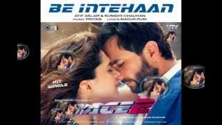 Tere Naal Love Ho Gaya - Be Inteha (Race 2) Full Song - Sunidhi Chauhan & Atif Aslam