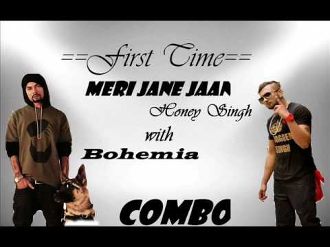 Official:yo yo honey singh with bohemia new song Meri jane jaan...