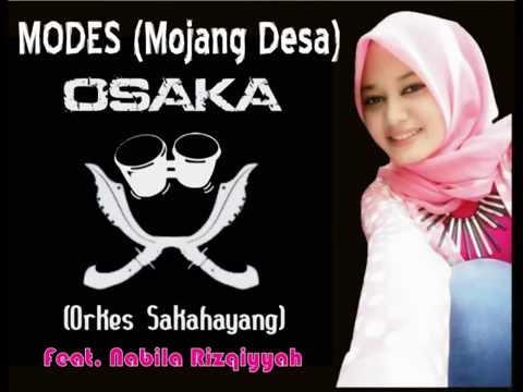 Osaka Feat. Nabila Rizqiyyah - Modes (Mojang Desa) #Lirik