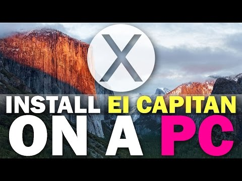 How To Install OSX 10.11 El Capitan On A PC