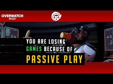 Overwatch Passive Play & Hesitation = Losing Games OverwatchDojo