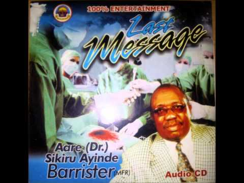 Besco Azeez - Last Message For Aare Dr Sikiru Ayinde Barrister video