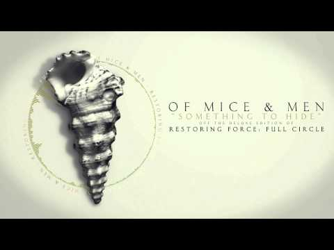 Of Mice And Men - Something To Hide