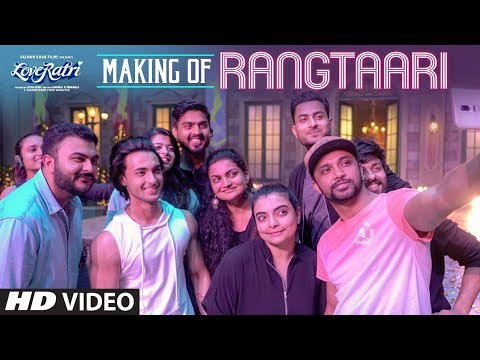 Making of Rangtaari | Loveratri | Aayush Sharma | Warina Hussain | Yo Yo Honey Singh |Tanishk Bagchi