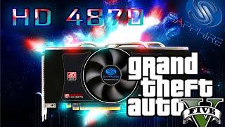 Radeon HD 4870 on GTA 5