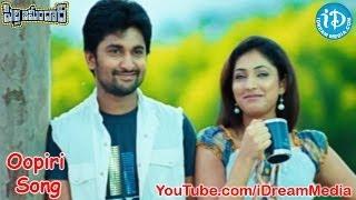 Oopiri Song - Pilla Zamindar Movie Full Songs - Nani - Haripriya - Bindu Madhavi