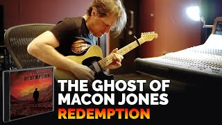 Joe Bonamassa 34 The Ghost Of Macon Jones 34 Redemption