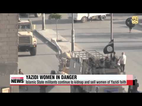 Islamic State kidnapping hundreds of Yazidi women in Syria   IS 시리아서 야지디족 여성 수백