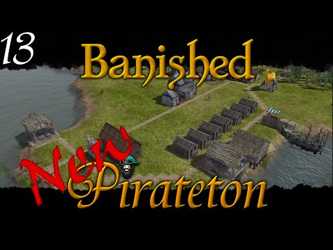 Banished - New Pirateton w/ Colonial Charter v1.4 - Ep 13