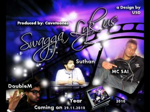 Swagga Lyk Us-DoubleM feat Suthan and MC SAI (prod by Cavetoones)