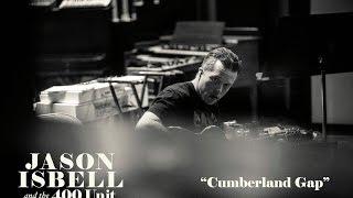 Jason Isbell Cumberland Gap