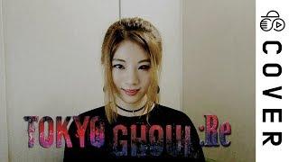 Tokyo Ghoul:re OP - Asphyxia┃Cover by Raon Lee