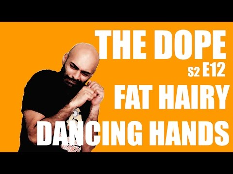 Bollywoodgandu | The Dope | Fat Hairy Dancing Hands Ep 12 video