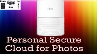Personal Private Cloud for Your Photos and Videos - ibi