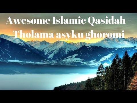 Syrian Munshids Qasidah Tholama Asyku Ghoromi Awesome Recitation