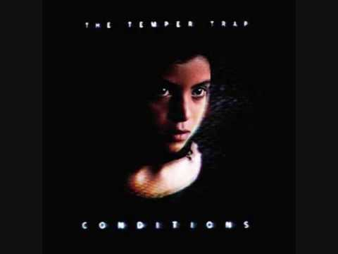The Temper Trap - Soldier On