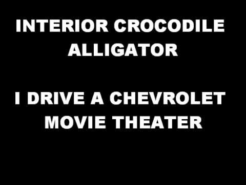 INTERIOR CROCODILE ALLIGATOR (Lyrics) - YouTube