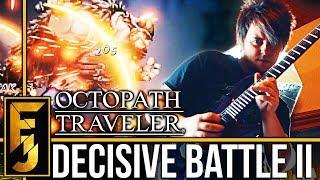 "Octopath Traveler - ""Decisive Battle II"" Metal Guitar Cover | FamilyJules"
