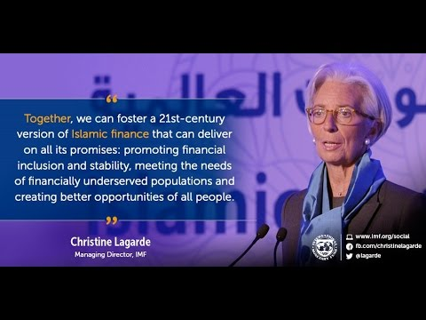 Christine Lagarde: Unlocking the Promise of Islamic Finance