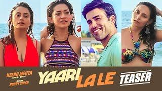 Song Teaser ► Yaari La Le | Noddy Singh | Releasing on 28 December 2018