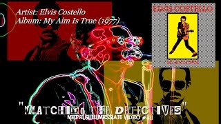 Watching The Detectives - Elvis Costello (1977) FLAC Audio Remaster 1080p Video