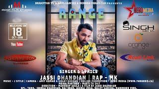 Jassi Dhandian - Range - New Punjabi Songs 2018 - Official Full Video - Latest Punjabi Song Rap MK